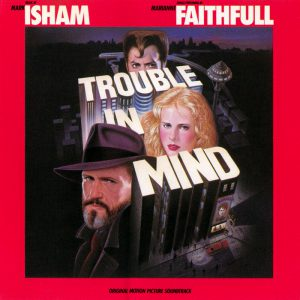 The cover of the Trouble In Mind soundtrack